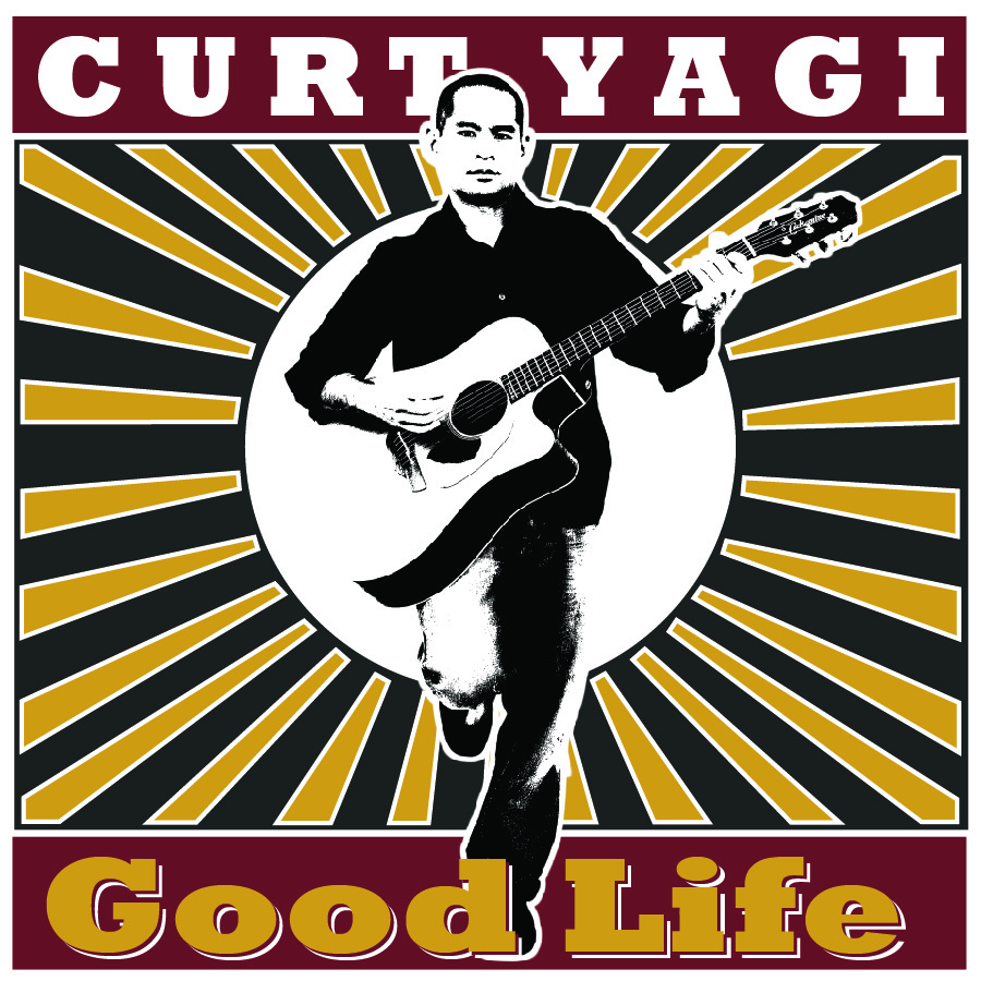 Curt Yagi - Good Life (Single)